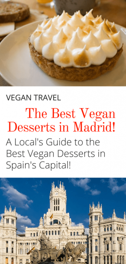 The Best Vegan Desserts in Madrid - Though it's not exactly known for vegan food, Madrid won't disappoint when it comes to vegan dessert. Here's a local's guide to the best vegan dessert in Madrid Spain! #madrid #spain #vegan #vegantravel #travel #europe