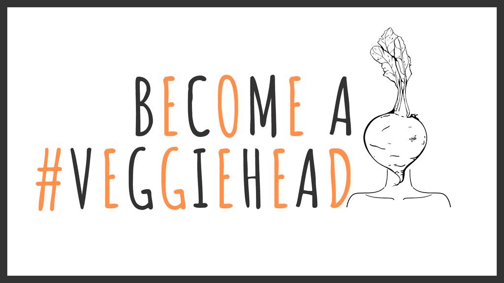 Become a Veggie Visa #veggiehead