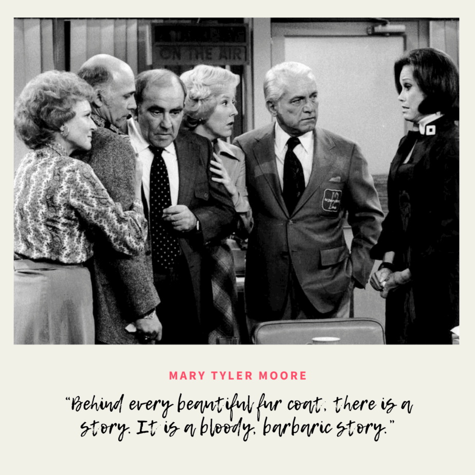 mary tyler moore anti-fur quote